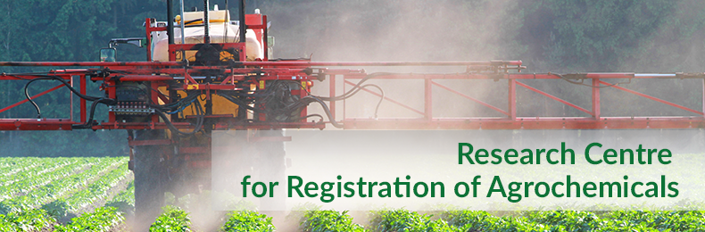 Research Centre for Registration of Agrochemicals